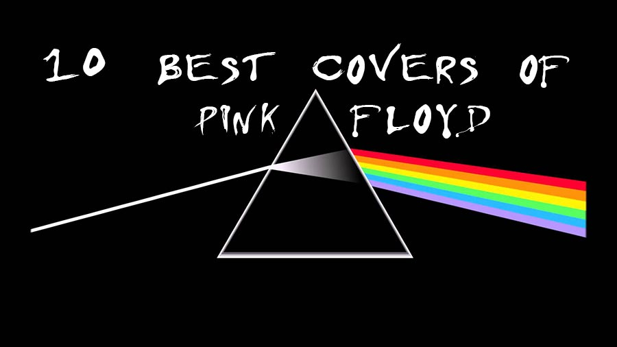 Best Pink Floyd Covers of All The Time