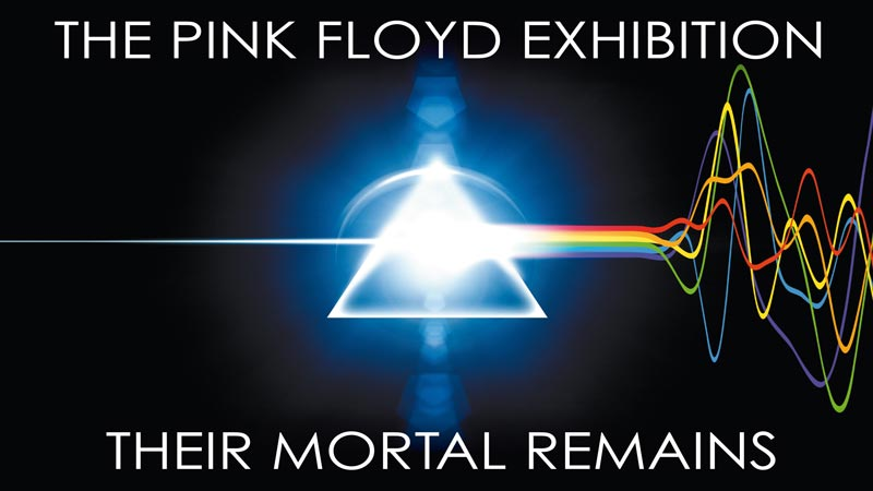 The Pink Floyd Exhibition: Their Mortal Remains Review – A Total 'Must-See' For All Pink Floyd Fans